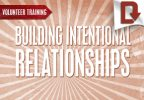 Building Intentional Relationships
