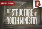 The Structure of Youth Ministry