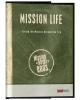 Post Trip Training: Mission Life