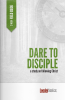 Dare to Disciple: On Trip Journal