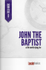 John the Baptist: On Trip Journal