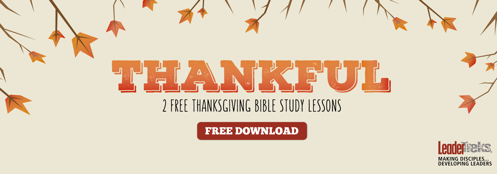 Thanksgiving Bible Study Lessons | LeaderTreks Youth Ministry