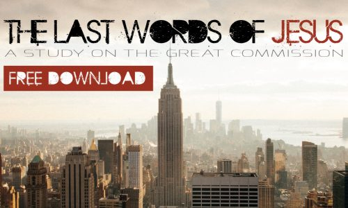 Free Bible Study – The Last Words of Jesus