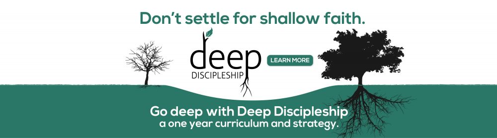 Deep Discipleship for youth ministry