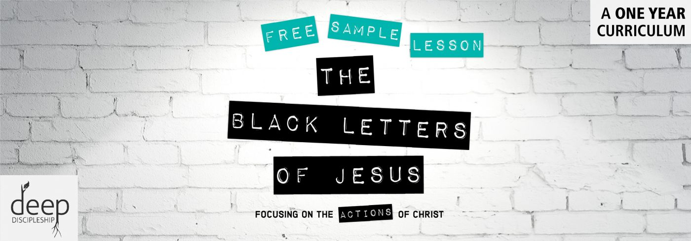 Youth ministry deep discipleship black letters sample lesson