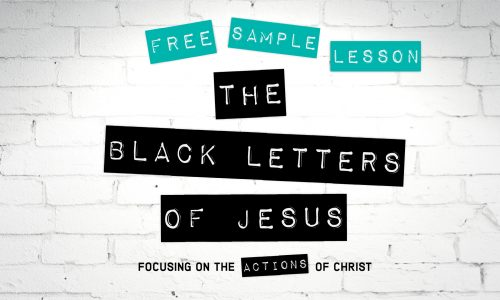 The Black Letters of Jesus Sample Lesson