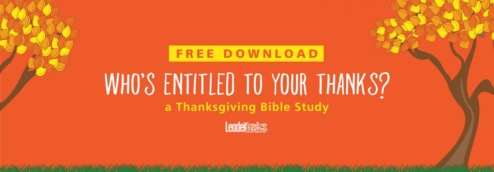 LeaderTreks Youth Ministry Thanksgiving Bible Study