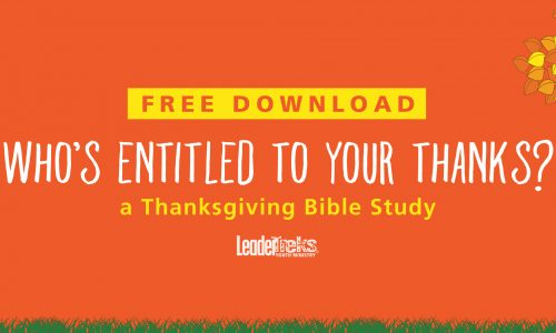 Who's Entitled to Your Thanks? — Thanksgiving Bible Study