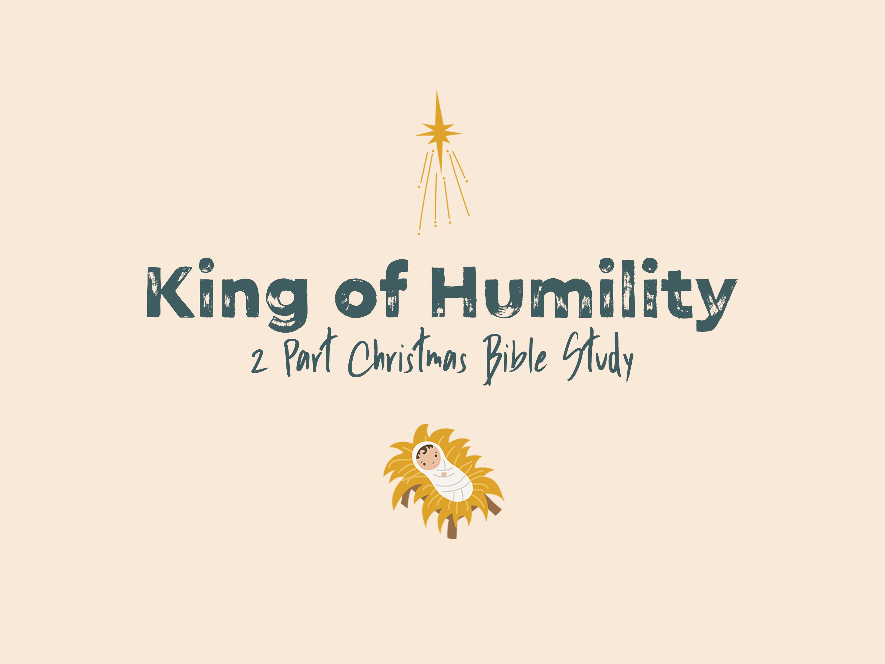 King of Humility - Christmas Bible Study | LeaderTreks Youth Ministry