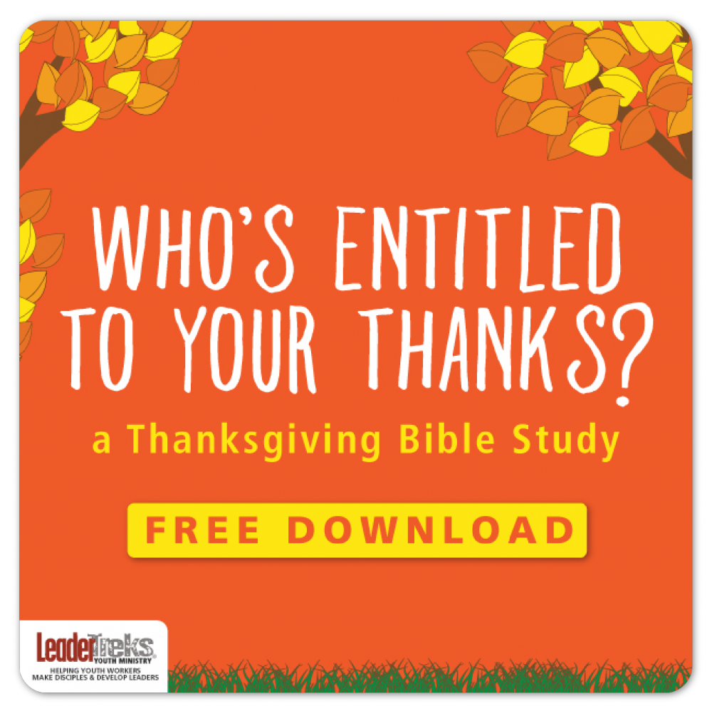Thanksgiving bible study lesson for youth ministry