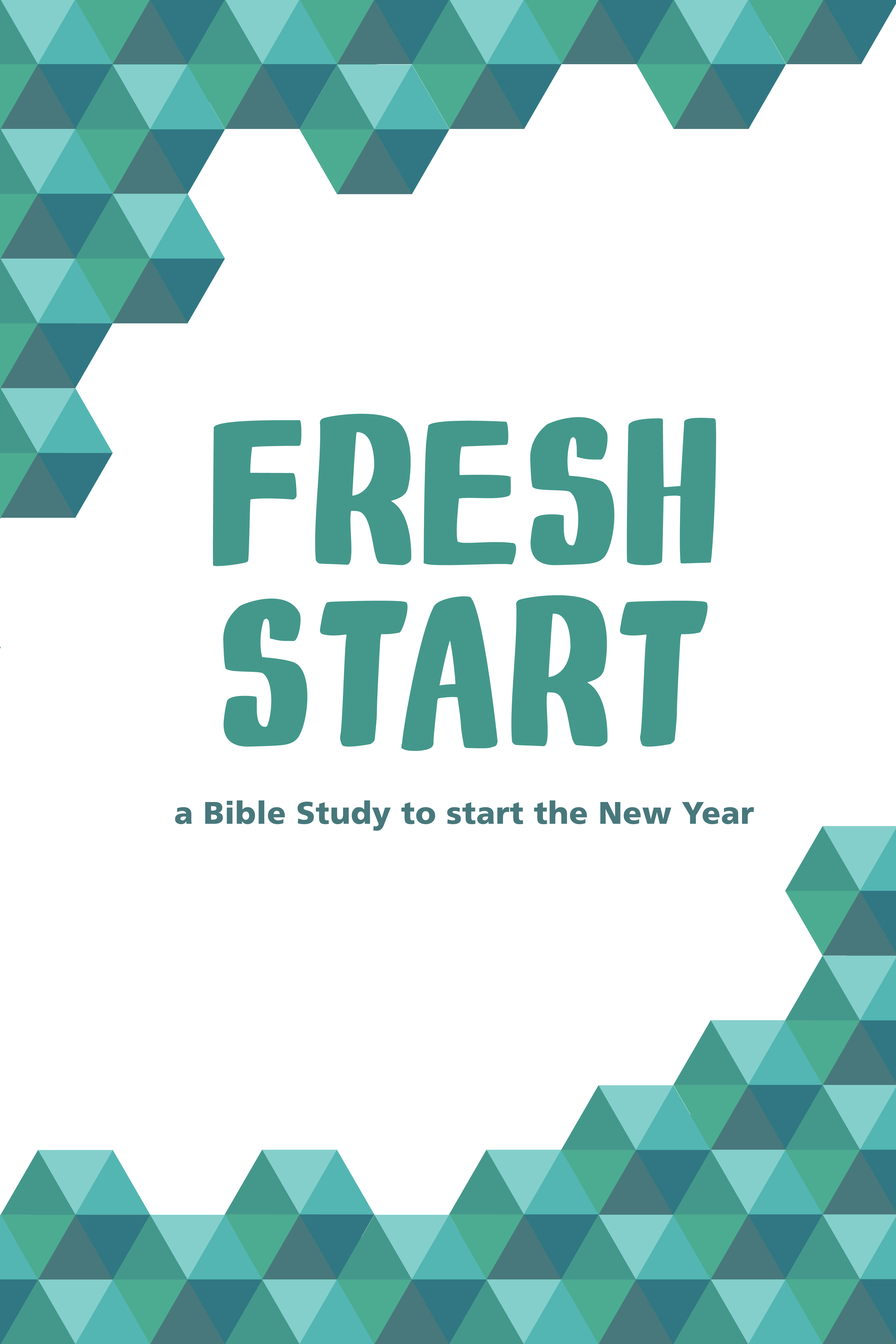New Year Bible Study - Fresh Start | LeaderTreks Youth Ministry