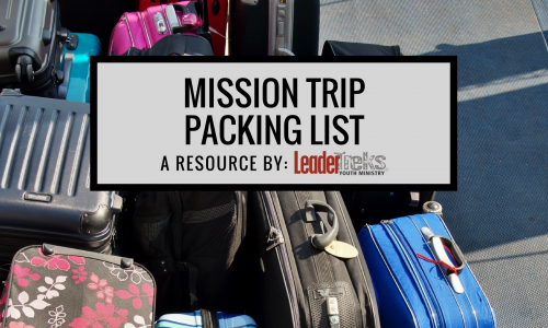 mission trip packing list, youth worker packing list