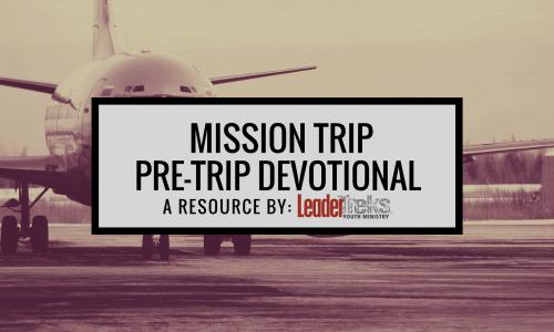 Mission Trip Pre-Trip Devotional