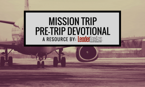 mission trip pre trip devotional, pre trip bible study