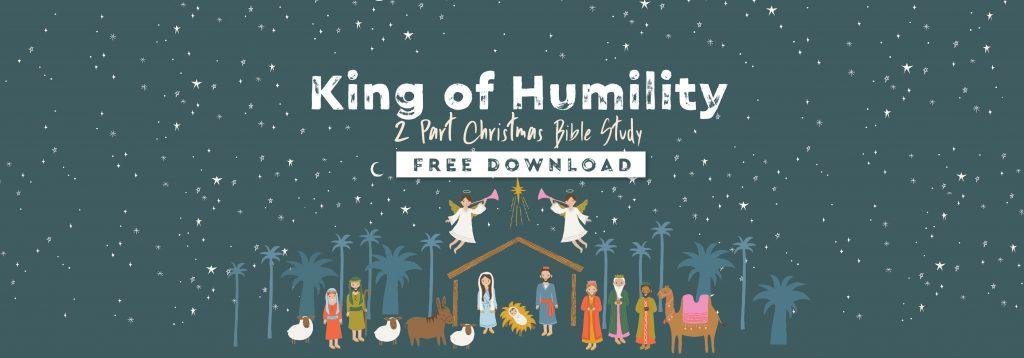 king of humility bible study