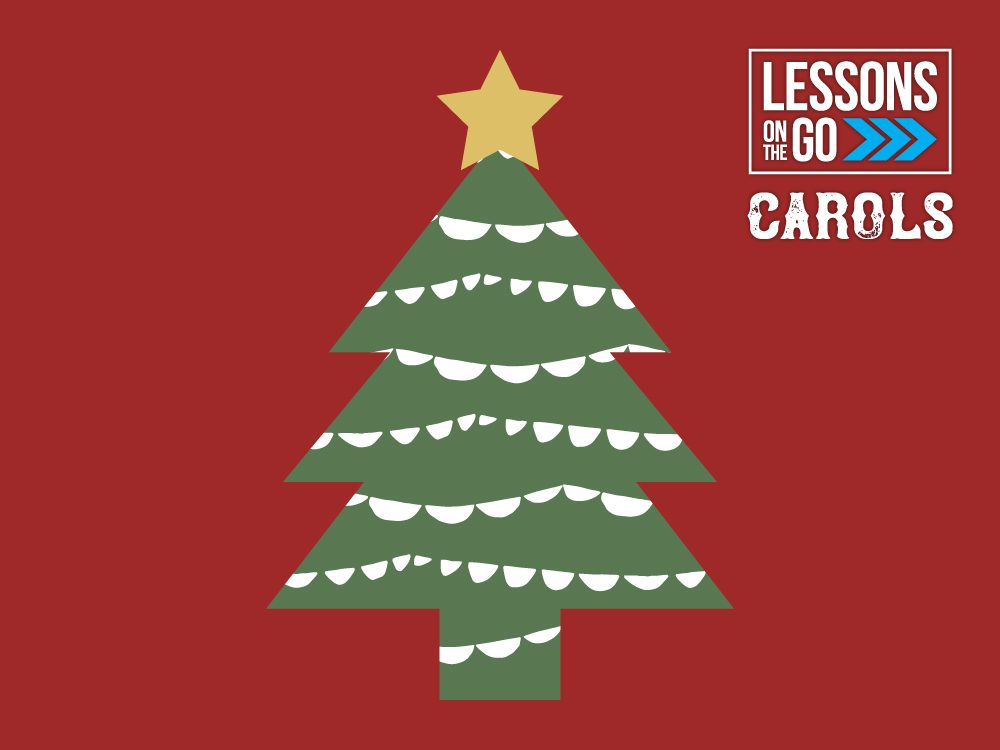 youth ministry lessons on the go carols