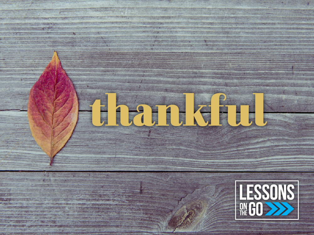 Lessons on the Go - Thankful