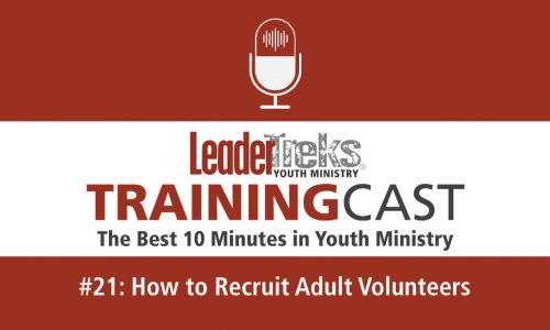 recruit adult volunteers from youth ministry trainingcast