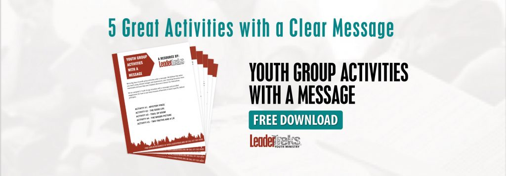 youth group activities with a message