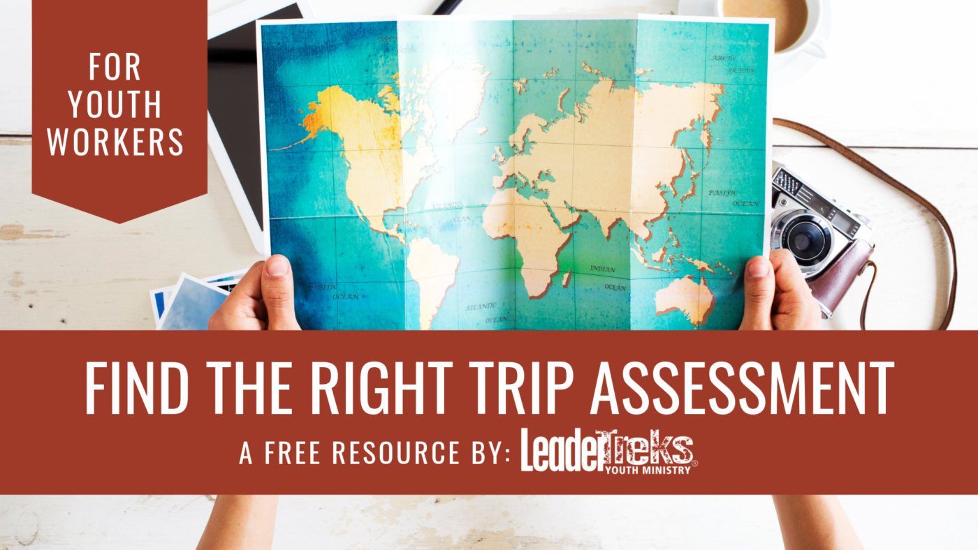 find the right trip assessment