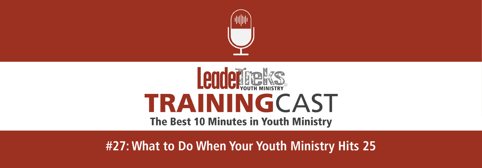 what to do when your youth ministry hits 25 trainingcast