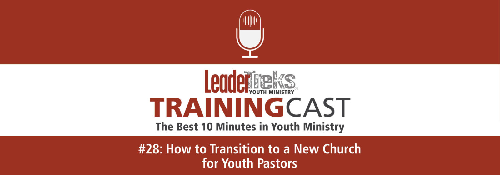 how to transition to a new church for youth pastors trainingcast 28