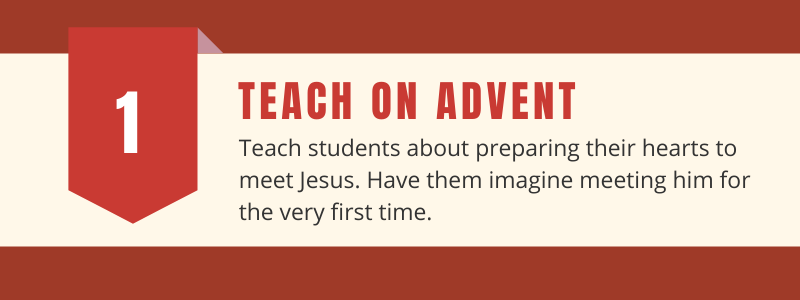 teach students about advent