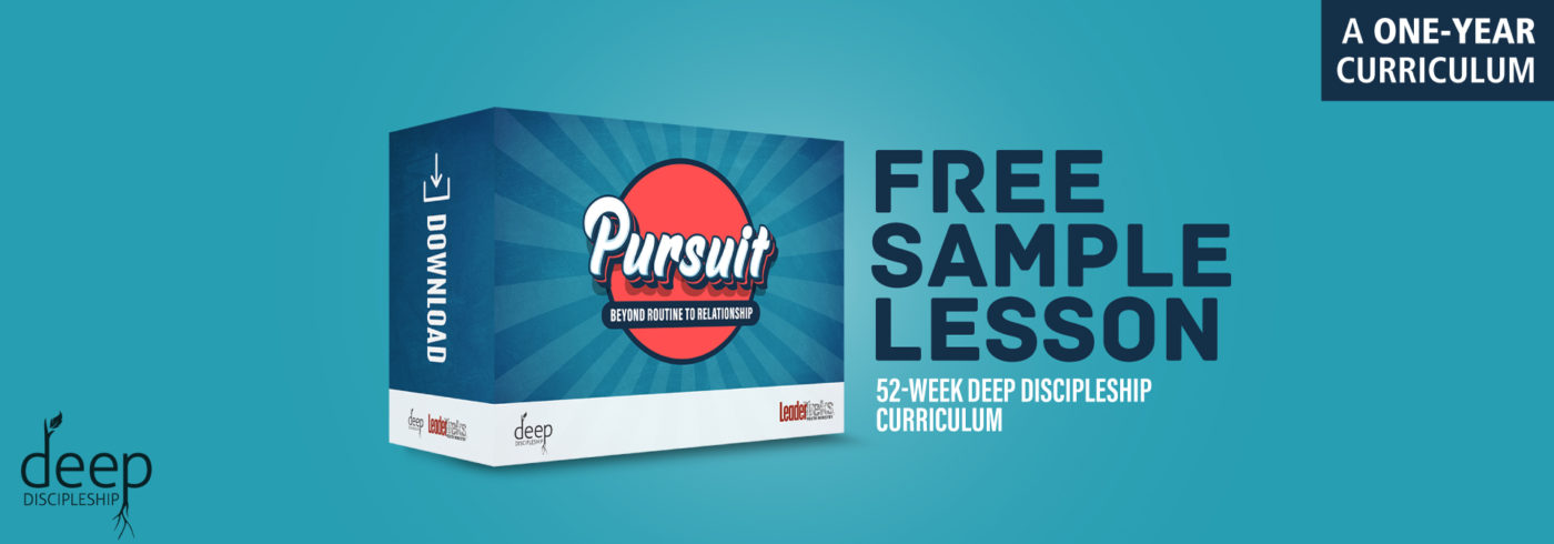 pursuit deep discipleship youth ministry sample lesson